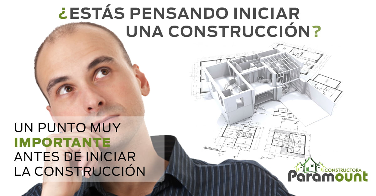 PROYECTO CON VISIÓN | Constructora Paramount