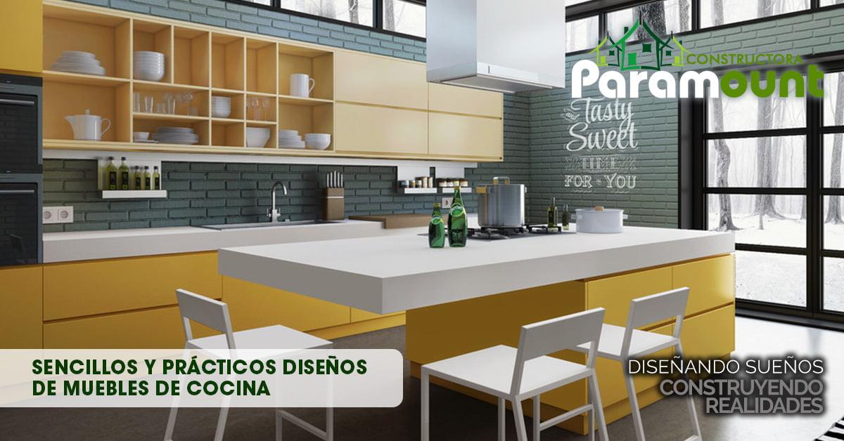 Sencillos y prácticos diseños de muebles de cocina | Constructora Paramount