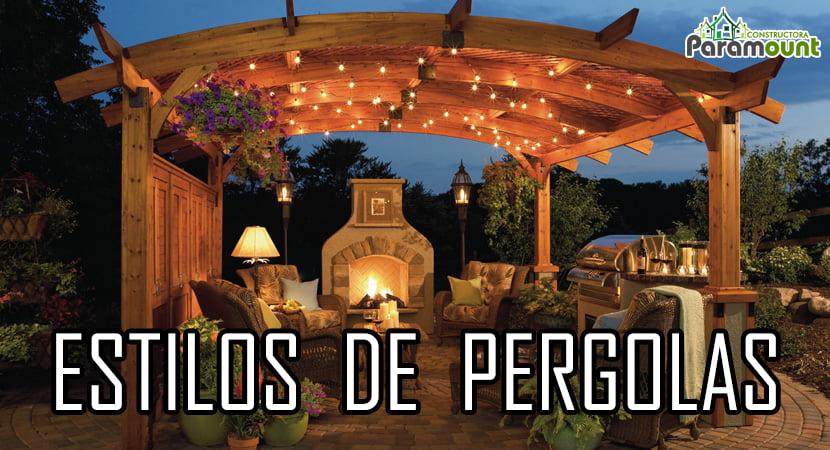 ESTILOS DE PERGOLAS | Constructora Paramount